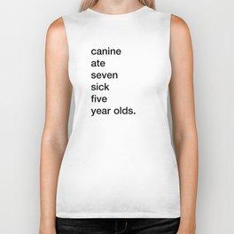 canine ate seven sick five year olds Biker Tank