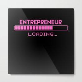 Entrepreneur Loading Metal Print