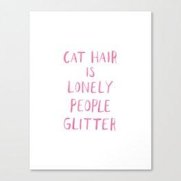 Cat Hair Canvas Print