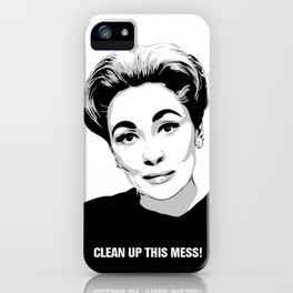 Mommie Dearest - Clean up this Mess! - Pop Art iPhone Case