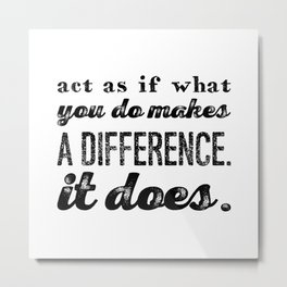 Make a difference Metal Print