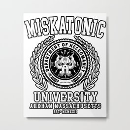 CTHULU AND LOVECRAFT - MISKATONIC UNIVERSITY Metal Print
