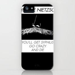 Don't be Nietzsche 2 iPhone Case