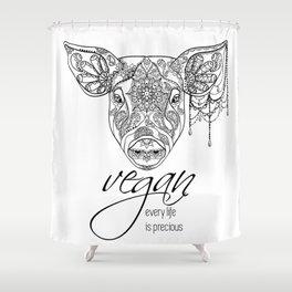 Every life is precious - pig Shower Curtain