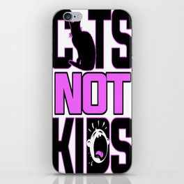 Cats Not Kids iPhone Skin