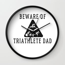Funny Triathlete Dad Quote Wall Clock