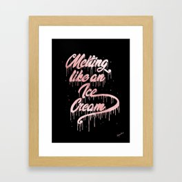 Melting like an ice Cream Framed Art Print
