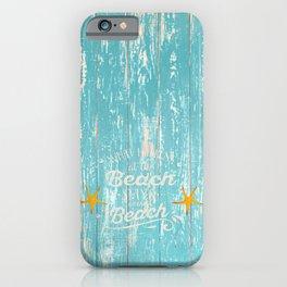 Happy Beach Life- Saying on aqua wood iPhone Case
