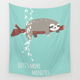 Sloth card - just 5 more minutes Wall Tapestry