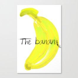 the banana Canvas Print