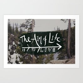 The Aim of Life x Wyoming Art Print