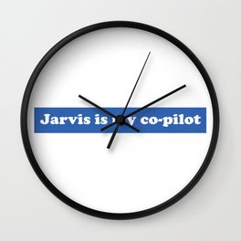 Jarvis is my Co-Pilot Wall Clock