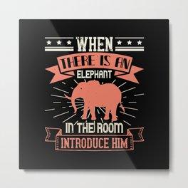 Elephant Quote - 48 Metal Print