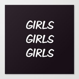 Girls | Girl quotes | Quotes | Pride Canvas Print