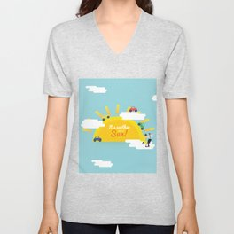 It's another day of sun! Unisex V-Neck