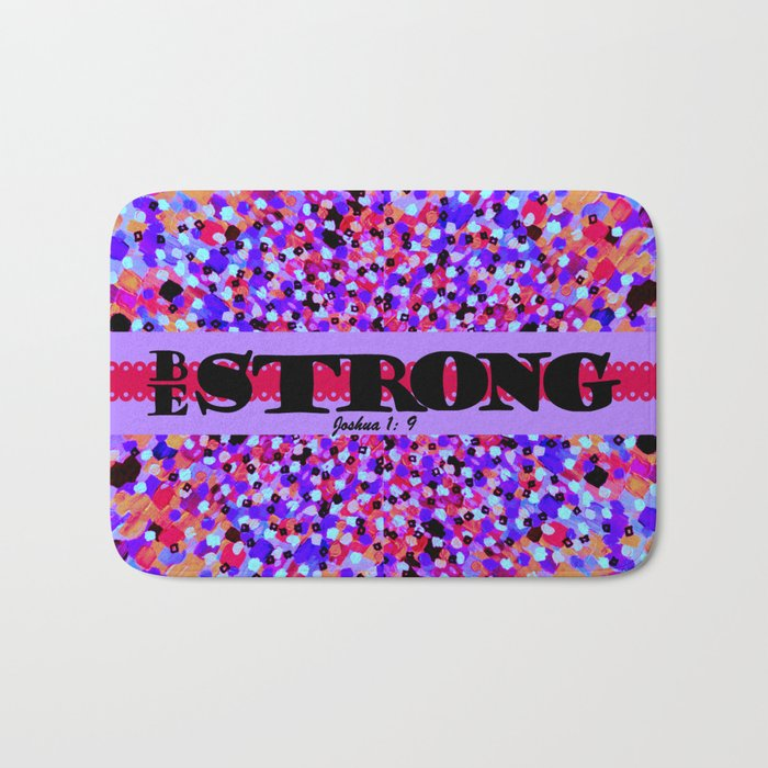 BE STRONG Bold Colorful Purple Abstract Painting Pattern Christian Scripture Inspiration Typography Bath Mat