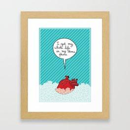 Don't listen to your heart Framed Art Print