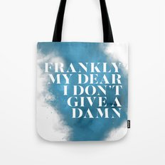 Frankly my dear Tote Bag