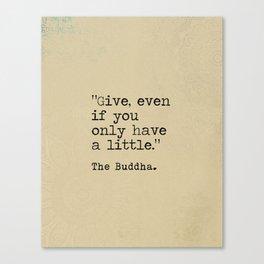 The Buddha quote Dhammapada verse old Canvas Print