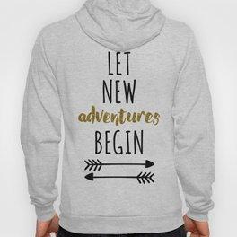 New Adventures Travel Quote Hoody