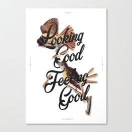 Looking Good, Feeling Good I Canvas Print