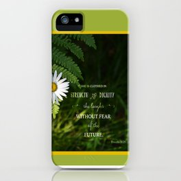 Clothed with Strength iPhone Case