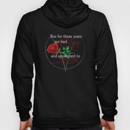 Roses & No Apologies Hoody