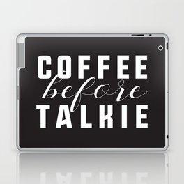 Coffee Before Talkie Laptop & iPad Skin