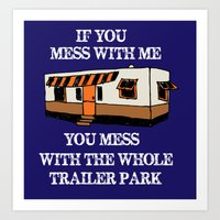 trailer park boys Art Prints featuring trailer park  by Jersey&Pearl