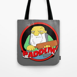 That's a paddlin' Tote Bag