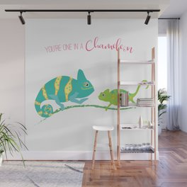 You're One in A Chameleon Wall Mural