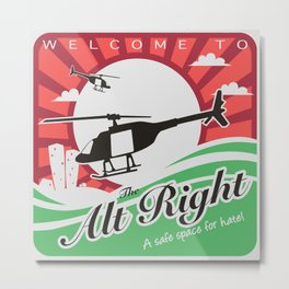 Welcome to the Alt Right Metal Print