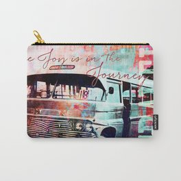 The Joy is in the Journey Carry-All Pouch