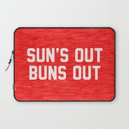 Suns Out Buns Out Laptop Sleeve