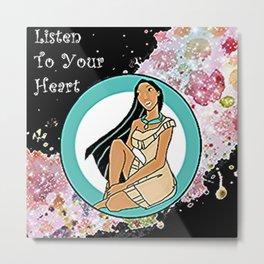 Listen to your heart pog Metal Print