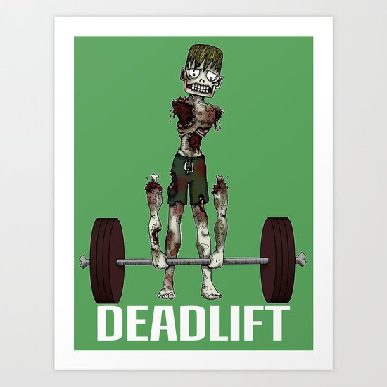 Crossfit Zombie by RonkyTonk doing Deadlift Art Print