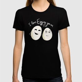 Egging you on T-shirt