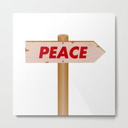 Signpost indicating the peace Metal Print
