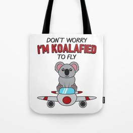 Don't Worry I'm Koalafied To Fly Gift Tote Bag