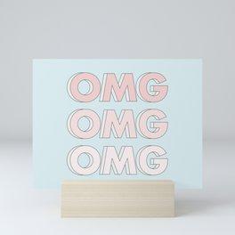 OMG OMG OMG Mini Art Print