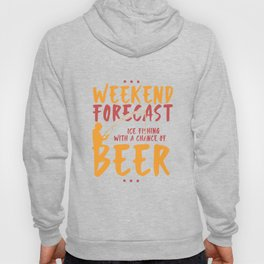 Angling T-Shirt: Ice Fishing With Beer I River I Ice Hole Hoody