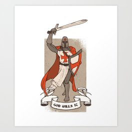 Knight Templar with Sword in Hand Art Print