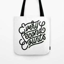 Every Second Counts Tote Bag