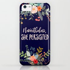 Nevertheless, She Persisted Slim Case iPhone 5c