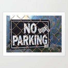 No Parking Anytime Art Print