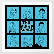 The Buffy Bunch Art Print