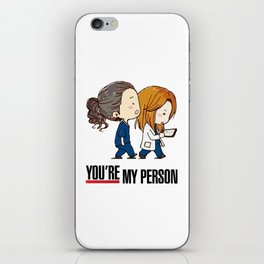 Grey's Anatomy - You're My Person! iPhone Skin