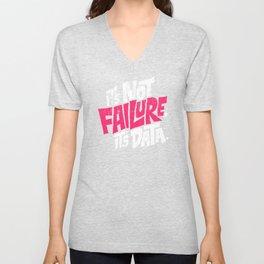 It's Not Failure, It's Data Unisex V-Neck