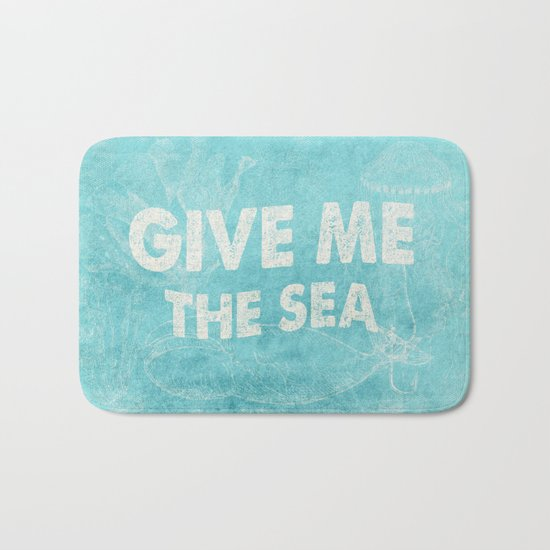 Give me the Sea- Vintage aqua Typography and Sea Objects Bath Mat