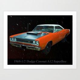 1969 1/2 Dodge Cornet A12 Superbee Art Print